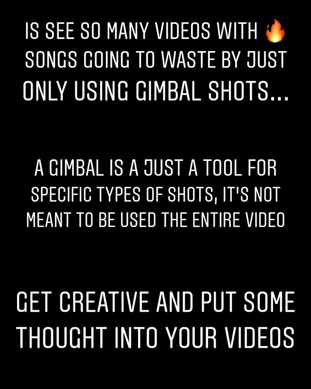 I have been seeing this too often on videos lately and had to post this. Just because your footage looks smooth and good on a gimbal doesn't mean you should use it for every shot in a video. A gimbal is just a tool to help tell your story. If a song is intense and hyped up why run back and forth with a gimbal when you could match that energy with handheld movements. Let me know in the comments below if you agree 🙌🎥 and tag someone who need to take there camera off the gimbal 😂