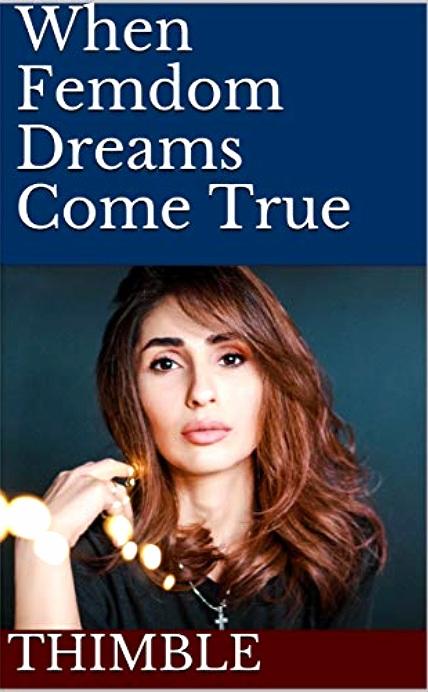 When+Femdom+Dreams+Come+True+Cover.jpg