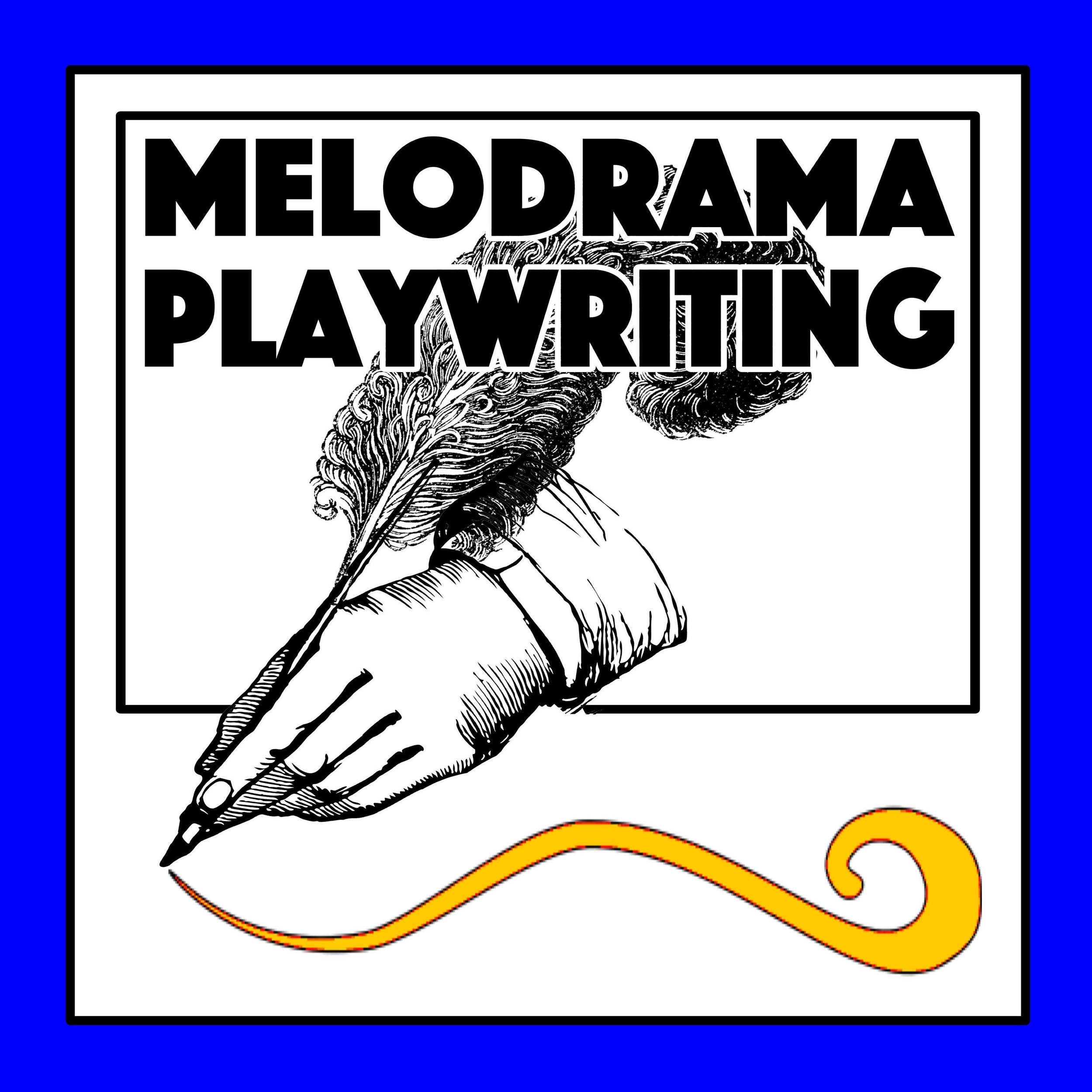 Melodrama Playwriting - With Hayden BunkerAGES 11 AND UP