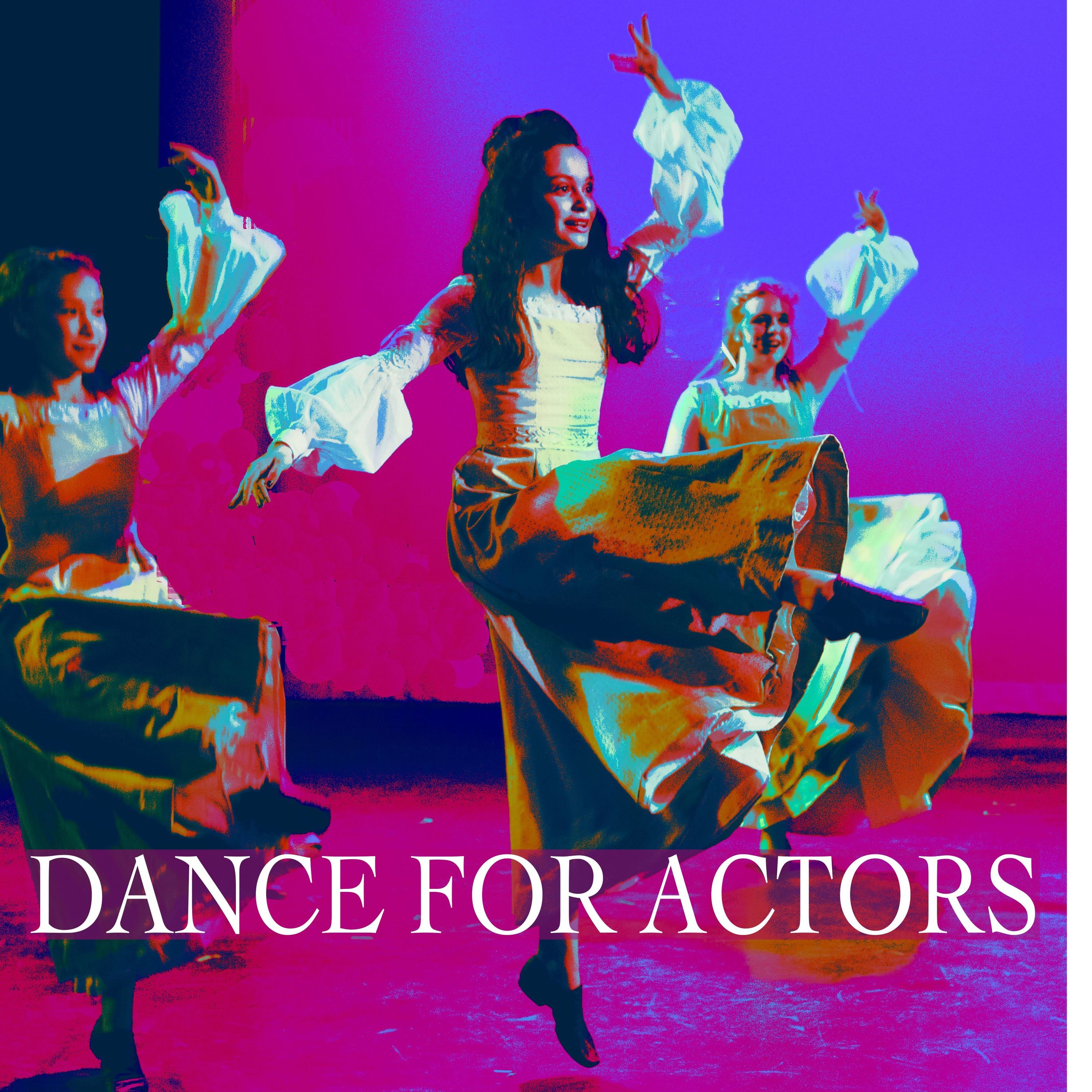 DANCE FOR ACTORS - WITH KATHERINE PARTINGTONAGES 11 - 19