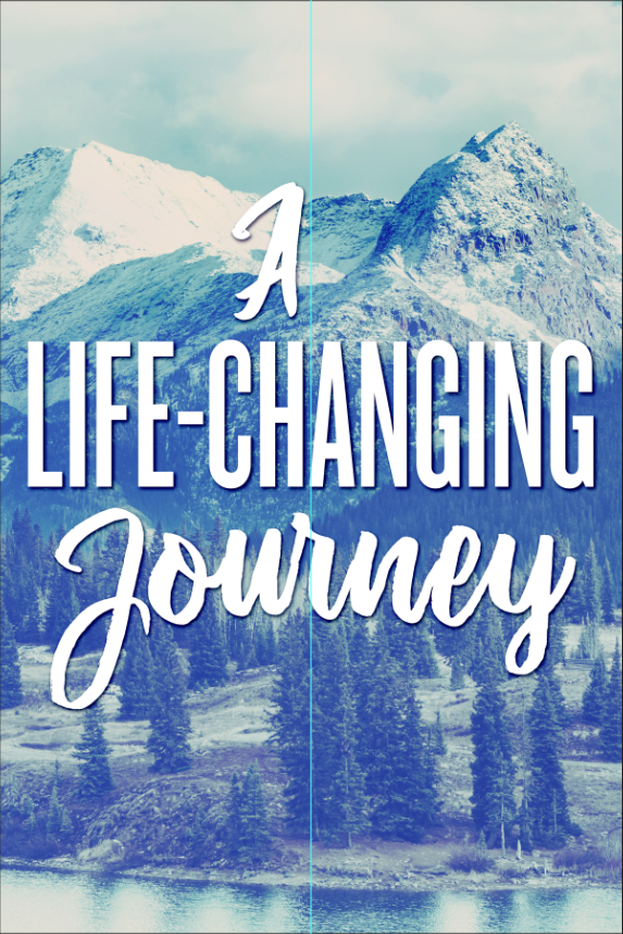 A Life-Changing Journey