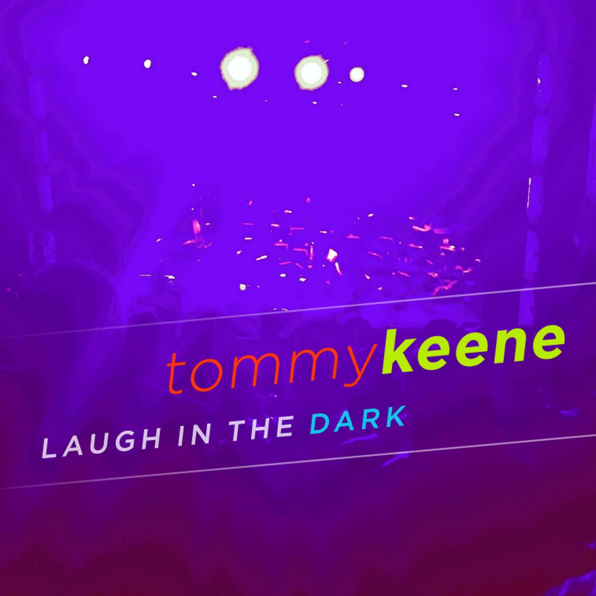 tommy-keene-laugh-in-the-dark.jpg