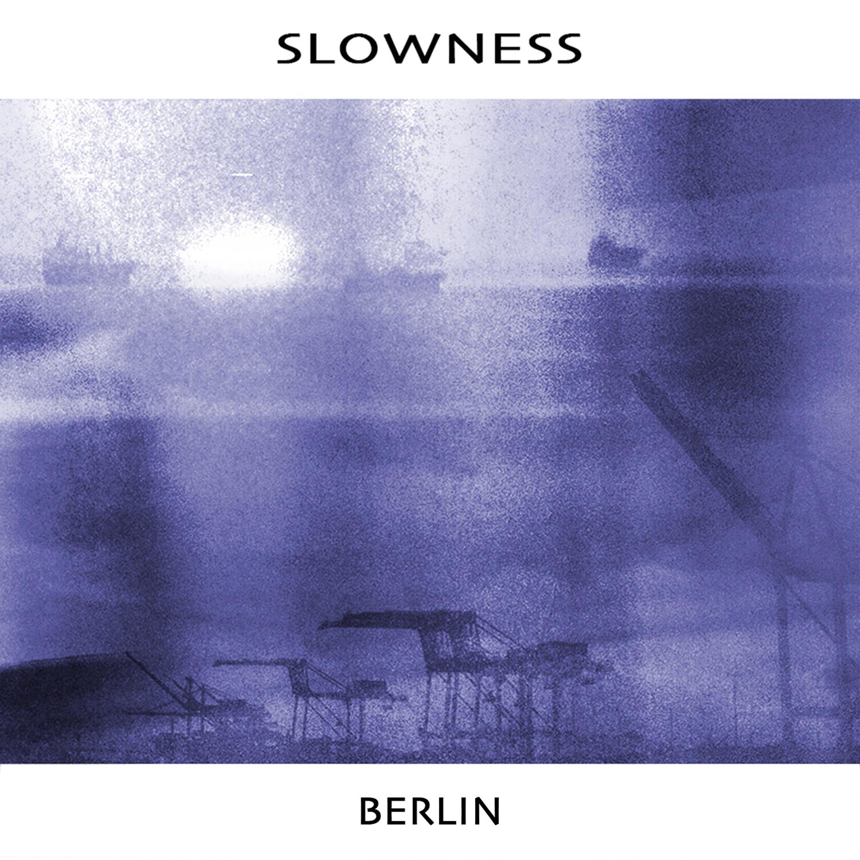 Slowness_Berlin Single.jpg