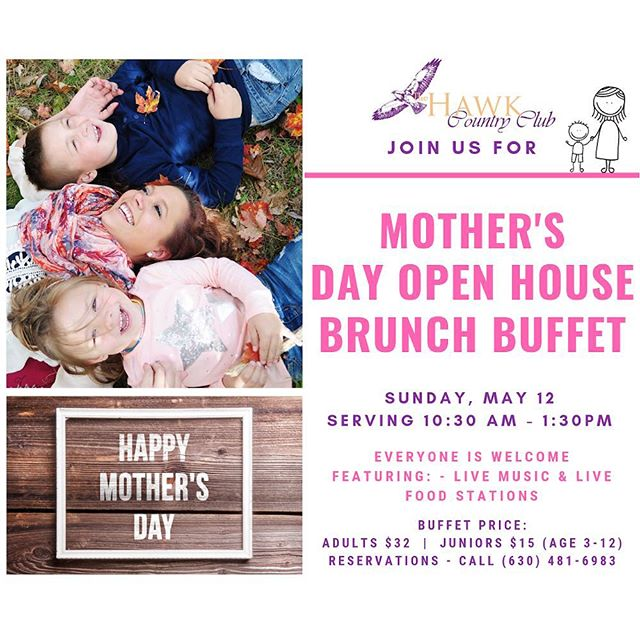 You know your mom or your children's mom deserve celebration on every occasion possible . Join us for our Mother's Day Brunch . Book you table soon, it will be a sold out event once again #mothersday #mothersdaybrunch #openhouse #brunch #brunchbuffet #thehawkcc #privateclub #chicagogolf #golfmembership #stcharles #socialmembersip #diningmembership #golf #countryclub #thehawkcountryclub #playgolf #chicagoclub #weddingvenue #banquets #events