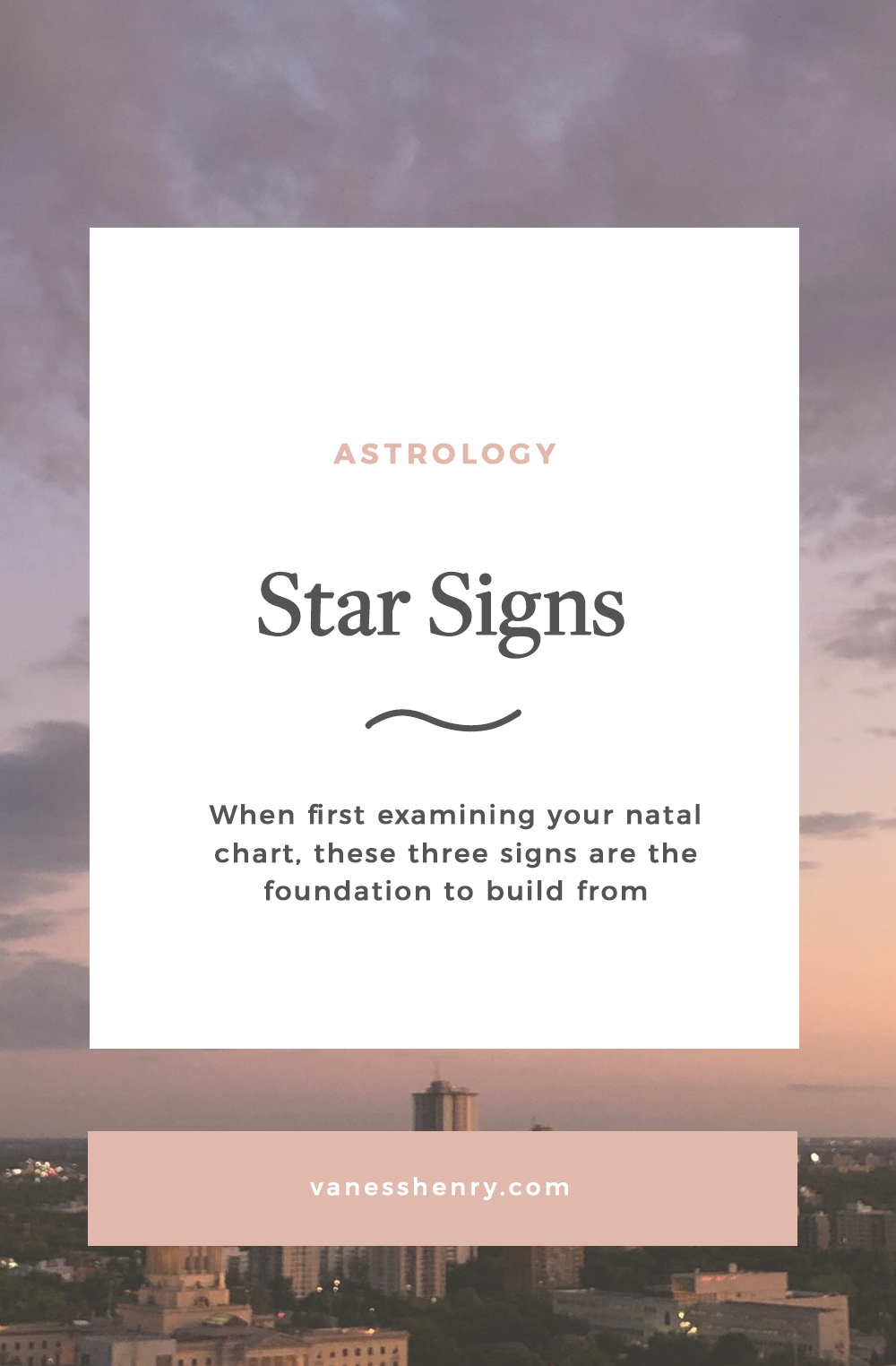 Sun Sign, Moon Sign and Rising Sign Breakdown | Vaness Henry