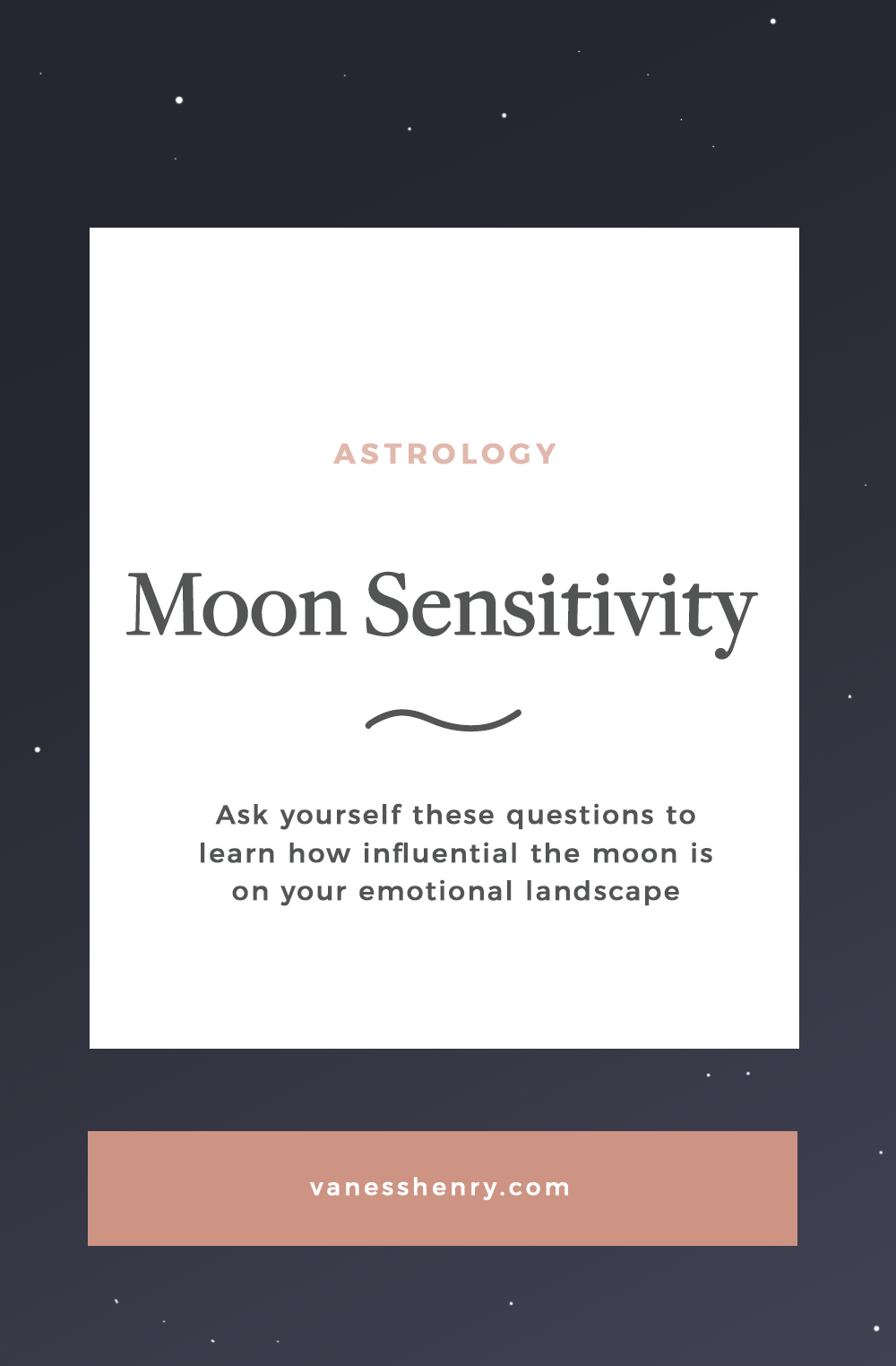 How Moon Sensitive are you? | Astrology, Vaness Henry