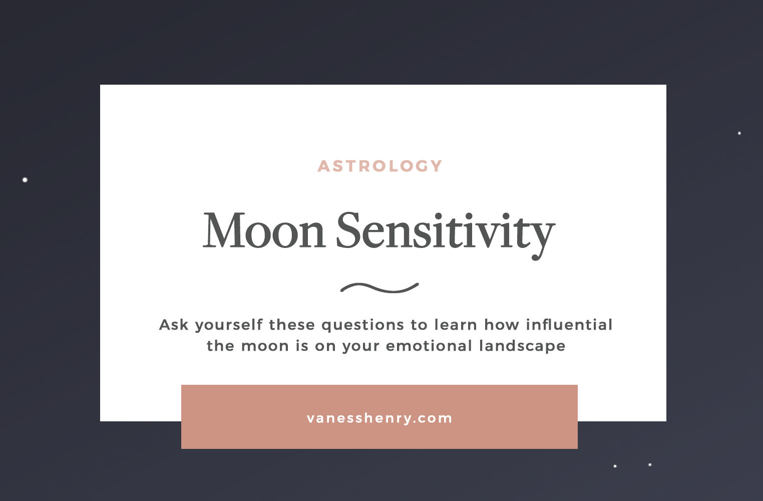 Are you Moon Sensitive? | Astrology, Vaness henry