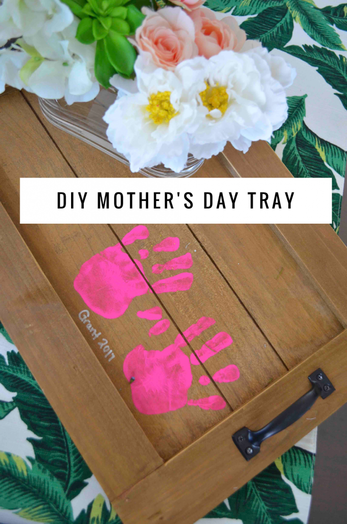 DIY Mother's Day Tray