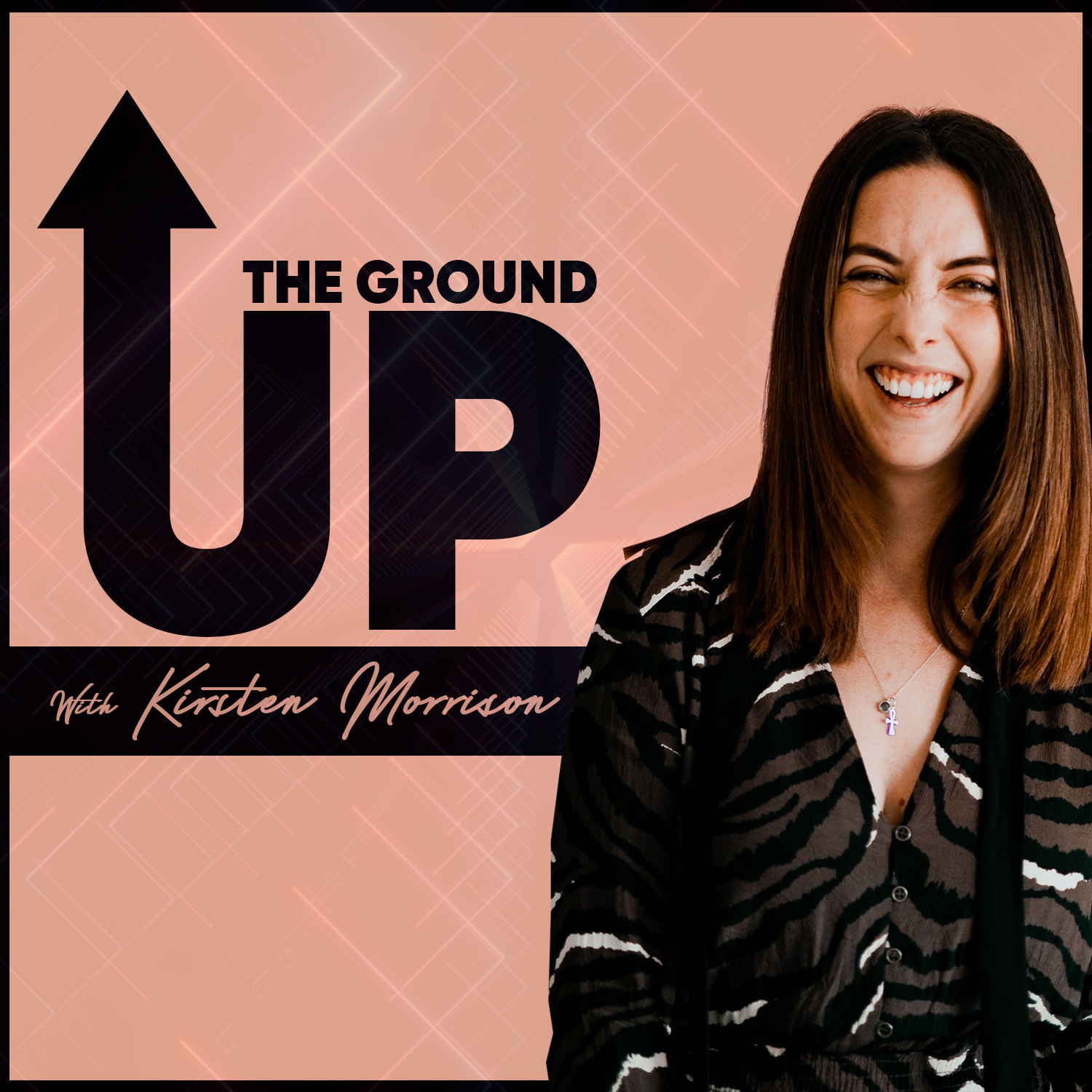 the ground up podcast with Kirsten Morrison