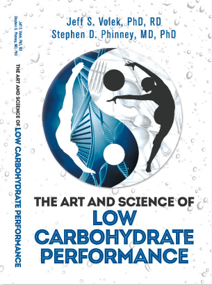 the art and science of low-carbohydrate performance (2012) - RD. Jeff S. Volek & Dr. Stephen D. Phinney