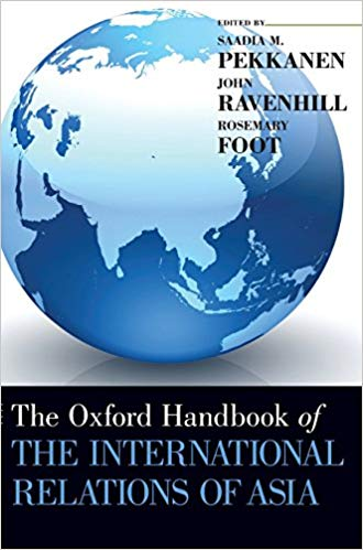 book cover_the oxford handbook of the international relations of asia.jpg