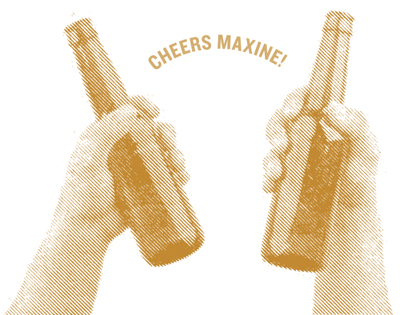 Graphic: Cheers to Maxine!