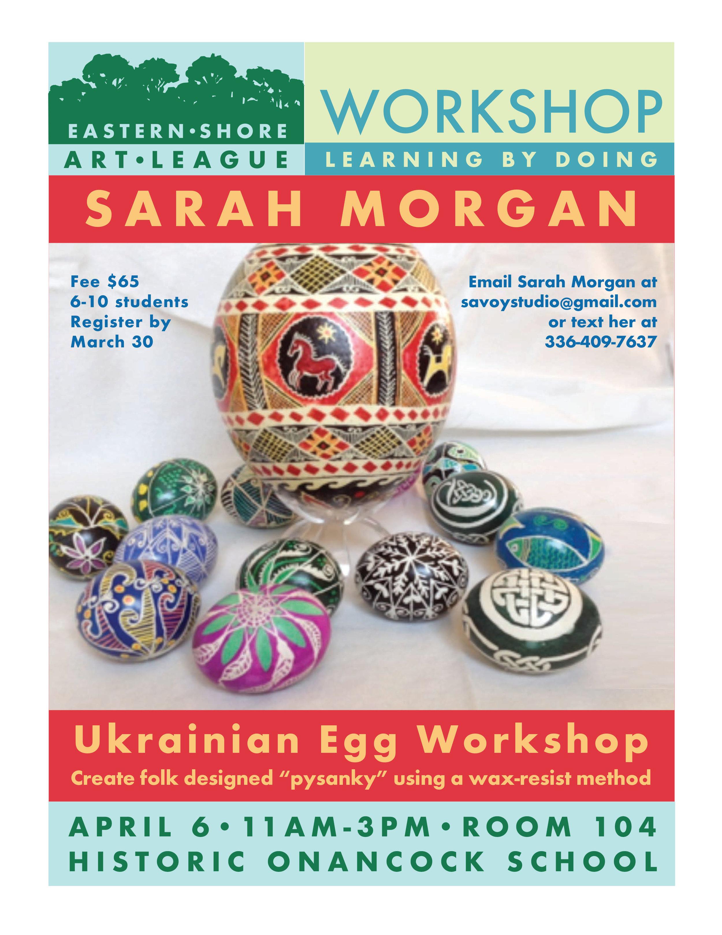 Workshop - Ukranian egg workshop in room 104 of Historic Onancock School.