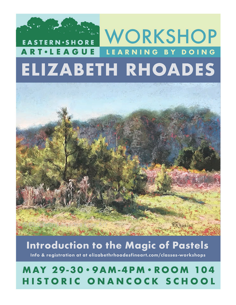 Workshop - Introduction to the magic of pastels.Room 104 of Historic Onancock School.Fee: $200Register