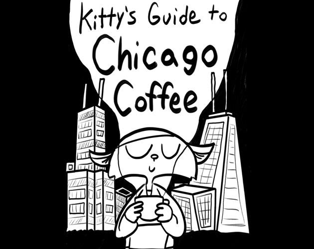 Kitty's Guide to Chicago Coffee (Volume 1)