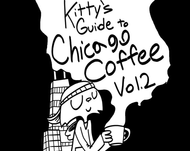 Kitty's Guide to Chicago Coffee (Volume 2)