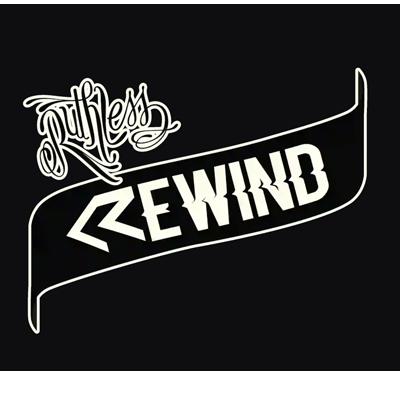 Ruthless Rewind