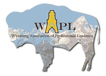 Wyoming Association of Professional Landmen (WAPL)