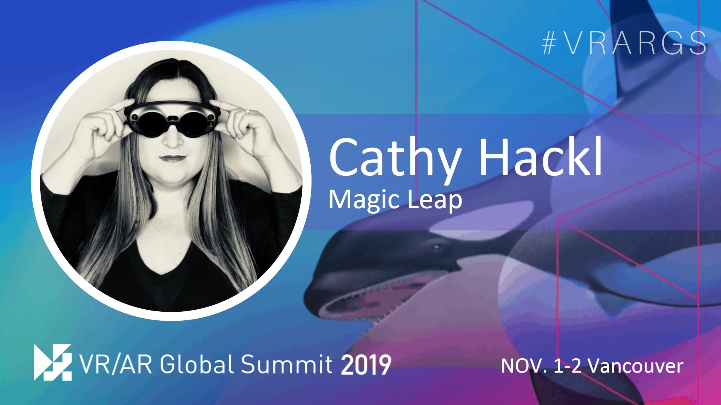 Twitter-Cathy-Hackl-Magic-Leap-VRARGS-VRAR-Global-Summit-Spatial-Computing-Vancouver.jpg