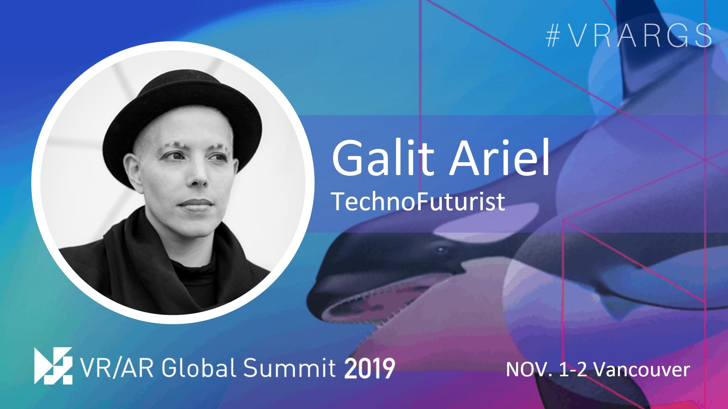 HighRes-Galit-Ariel-TechnoFuturist-VRARGS-VRAR-Global-Summit-Spatial-Computing-Vancouver.jpg