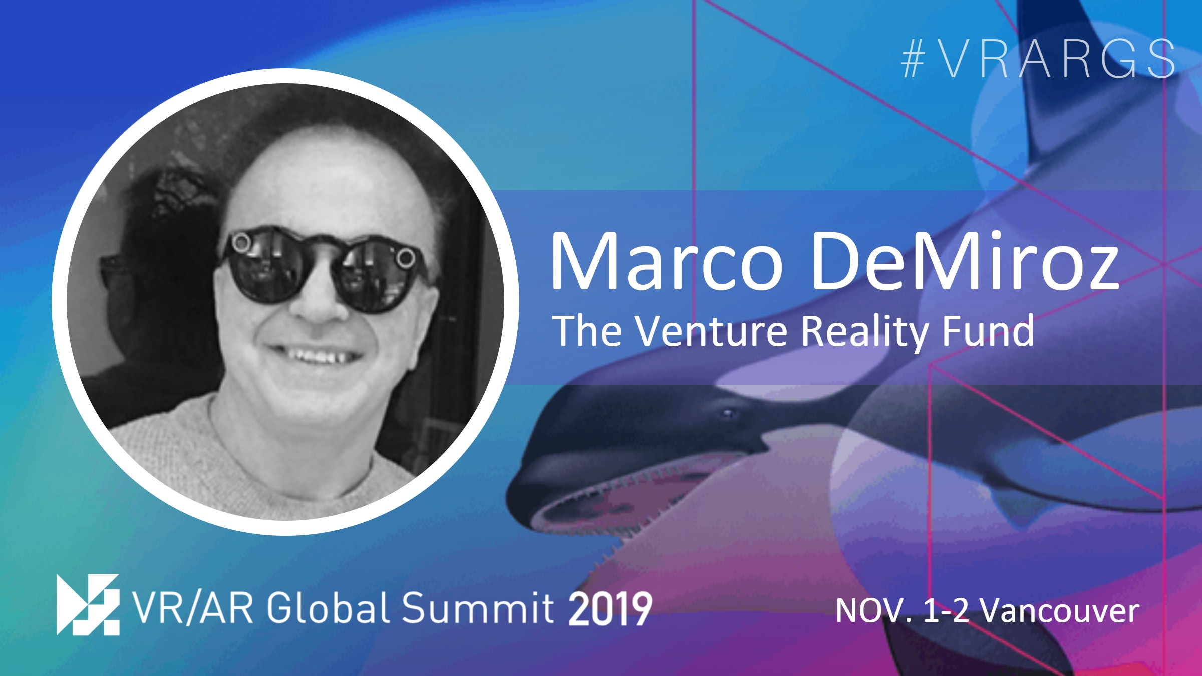 HighRes-Marco-DeMiroz-The-Venture-Reality-Fund-VRARGS-VRAR-Global-Summit-Spatial-Computing-Vancouver-Women-In-XR.jpg