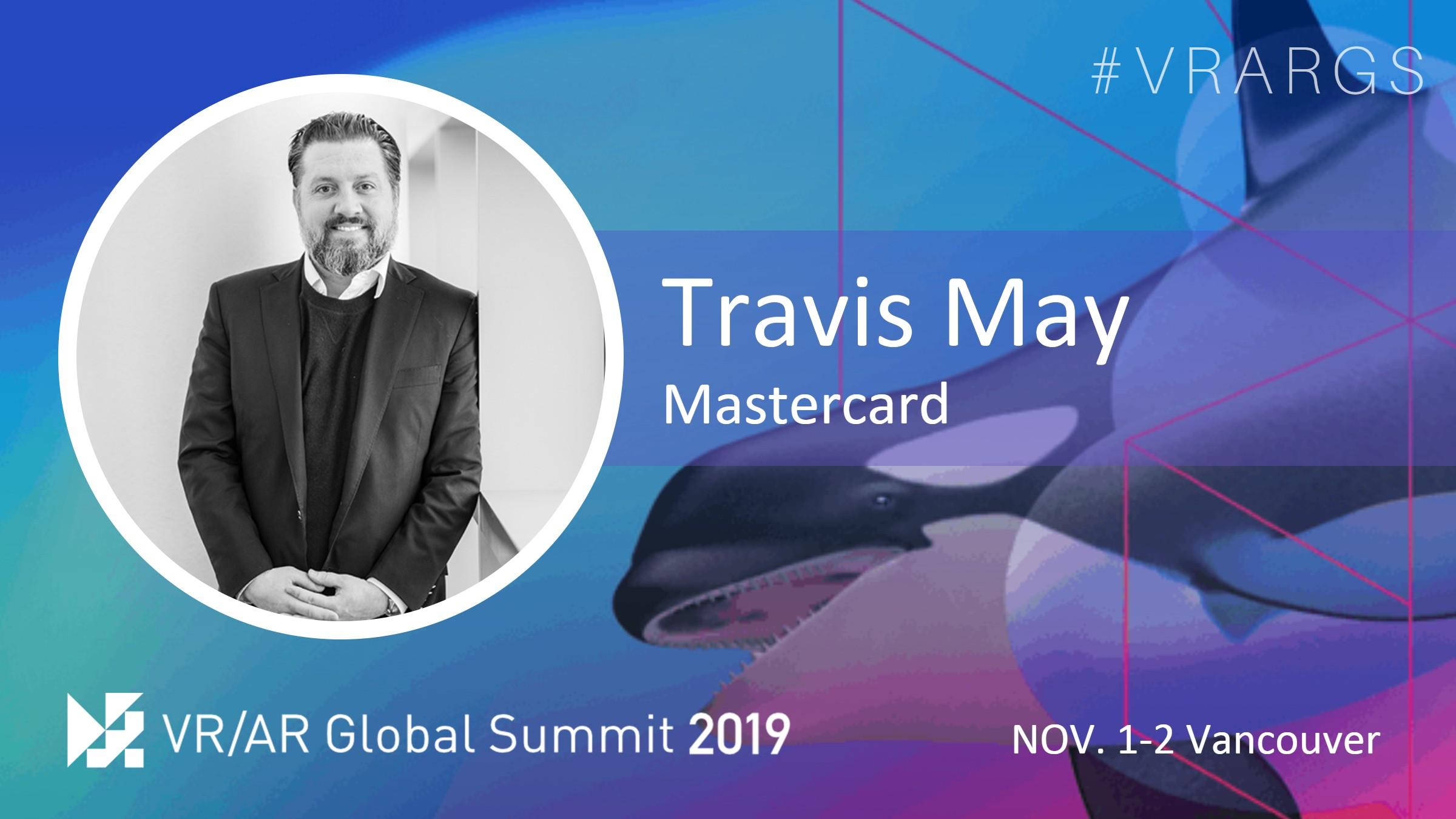 HighRes-Travis-May-Mastercard-VRARGS-VRAR-Global-Summit-Spatial-Computing-Vancouver-Women-In-XR.jpg