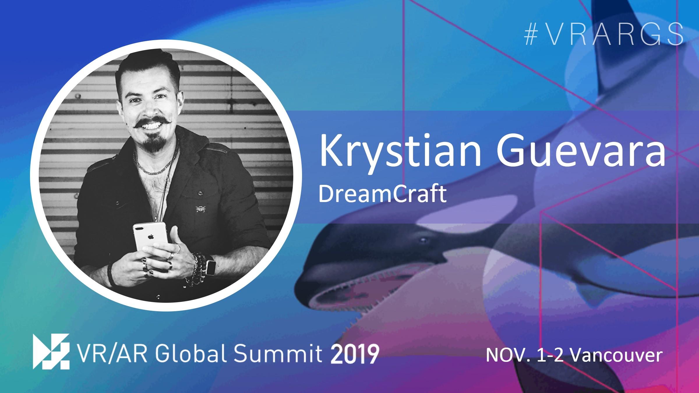 HighRes-Krystian-Guevara-Dream-Craft-VRARGS-VRAR-Global-Summit-Spatial-Computing-Vancouver.jpg