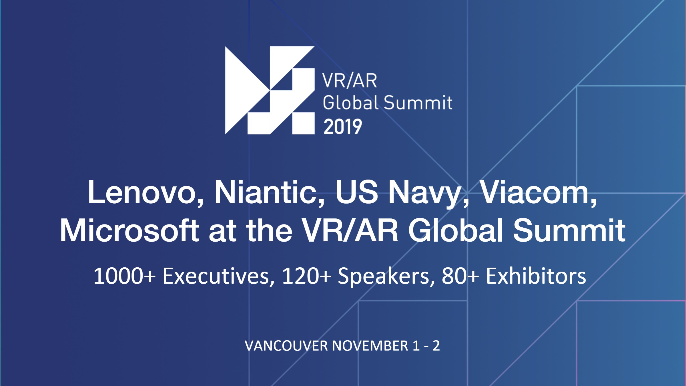 VRARGS-Lenovo-Niantic-US Navy-Viacom-Microsoft-VR-AR-Association-VRAR-Global-Summit.jpg