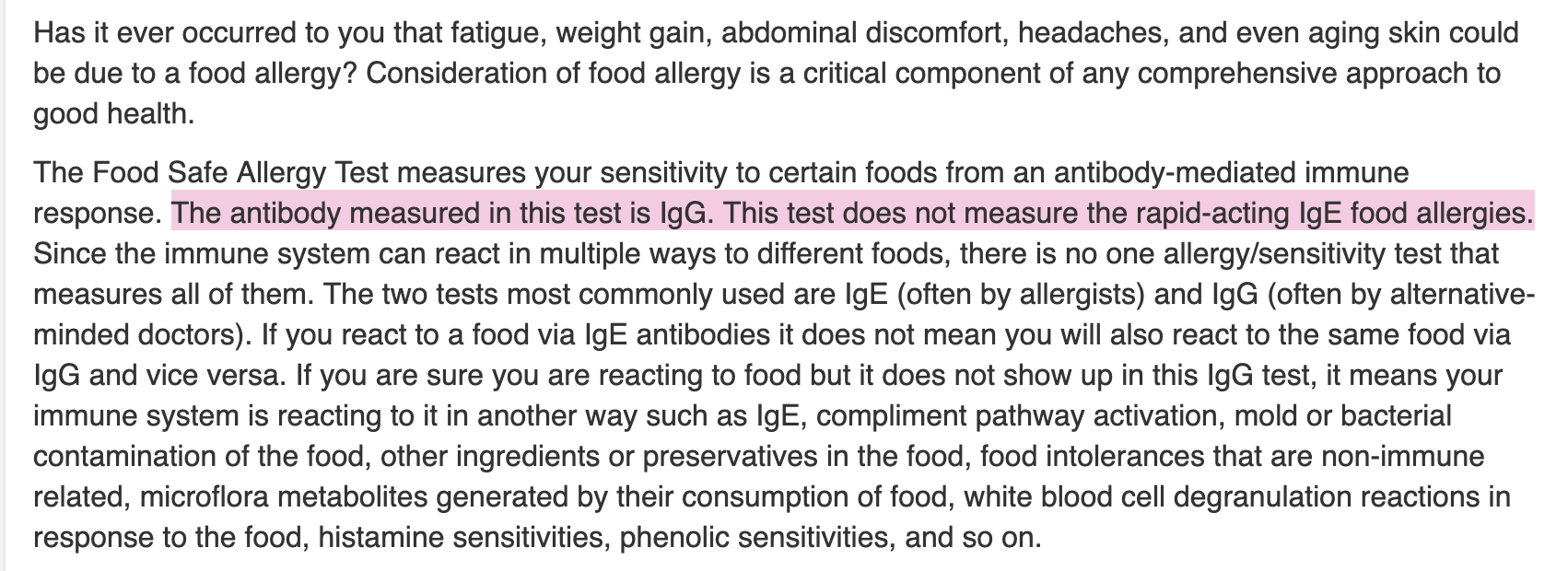 When reading the fine print, you can see it measures IgG antibodies rather than IgE antibodies.