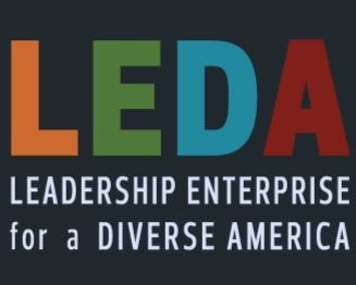 Leadership Enterprise for a Diverse America – LEDA – was founded in 2003 by Gary Simons, founder of New York City's highly regarded Prep for Prep program. It is now the preeminent national nonprofit organization dedicated to diversifying the national leadership pipeline by helping high-achieving students from under-resourced backgrounds gain admission to our nation's most selective colleges and supporting their success at these institutions.  Leadership Enterprise for a Diverse America (LEDA) empowers a community of exceptional young leaders from under-resourced backgrounds by supporting their higher education and professional success in order to create a more inclusive and equitable country.
