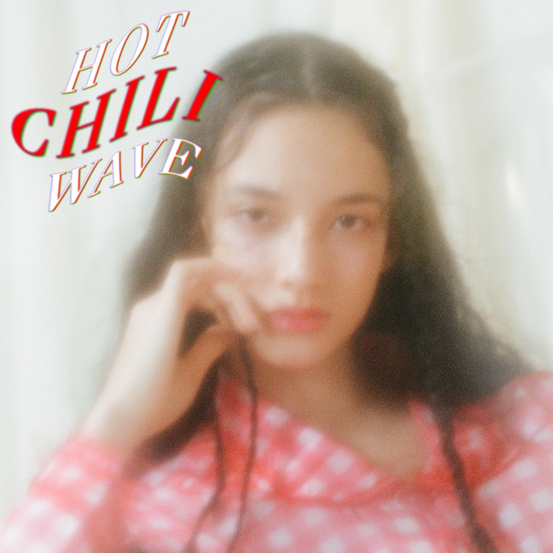 'HOT CHILI WAVE' -