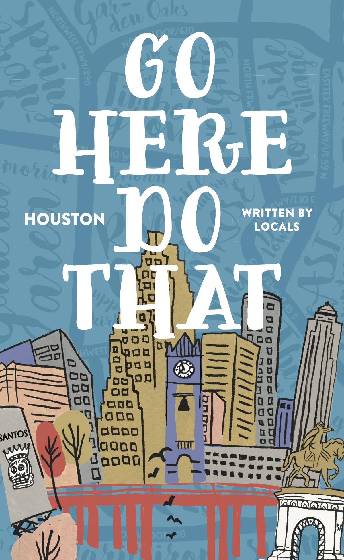 Go-Here-Houston-Final-Spreads-1.jpg