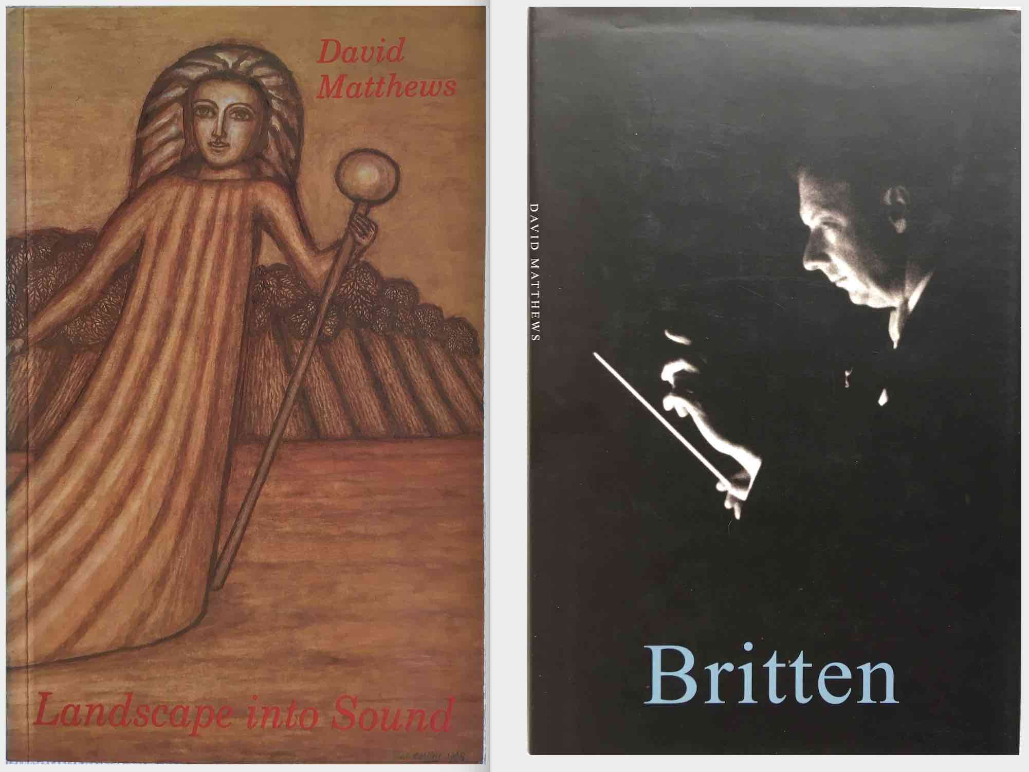 David's books include  LANDSCAPE INTO SOUND  and  BRITTEN .