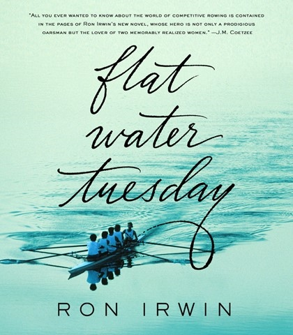 flat water tuesday - https://www.amazon.com/Flat-Water-Tuesday-Ron-Irwin/dp/1250048729/ref=sr_1_1?keywords=flat+water+tuesday&qid=1553977690&s=gateway&sr=8-1