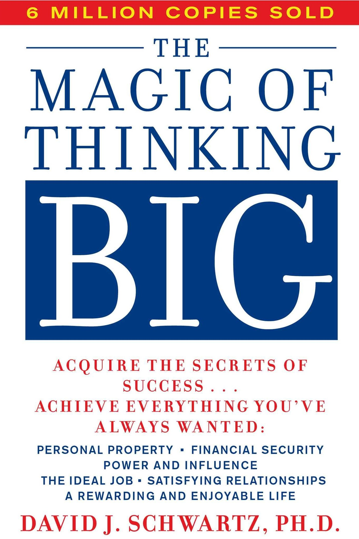 DAVID . SCHWARTZ THE MAGIC OF THINKING BIG.jpg