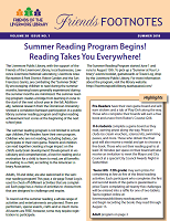Summer 2018 - This year's summer reading program has something for everyone. Activities targeted for pre-readers, K-6 students, teens and adults are scheduled throughout the summer. This issue also has the Jazz in July lineup, featuring five great jazz groups performing at the civic Center Library weekends in July.