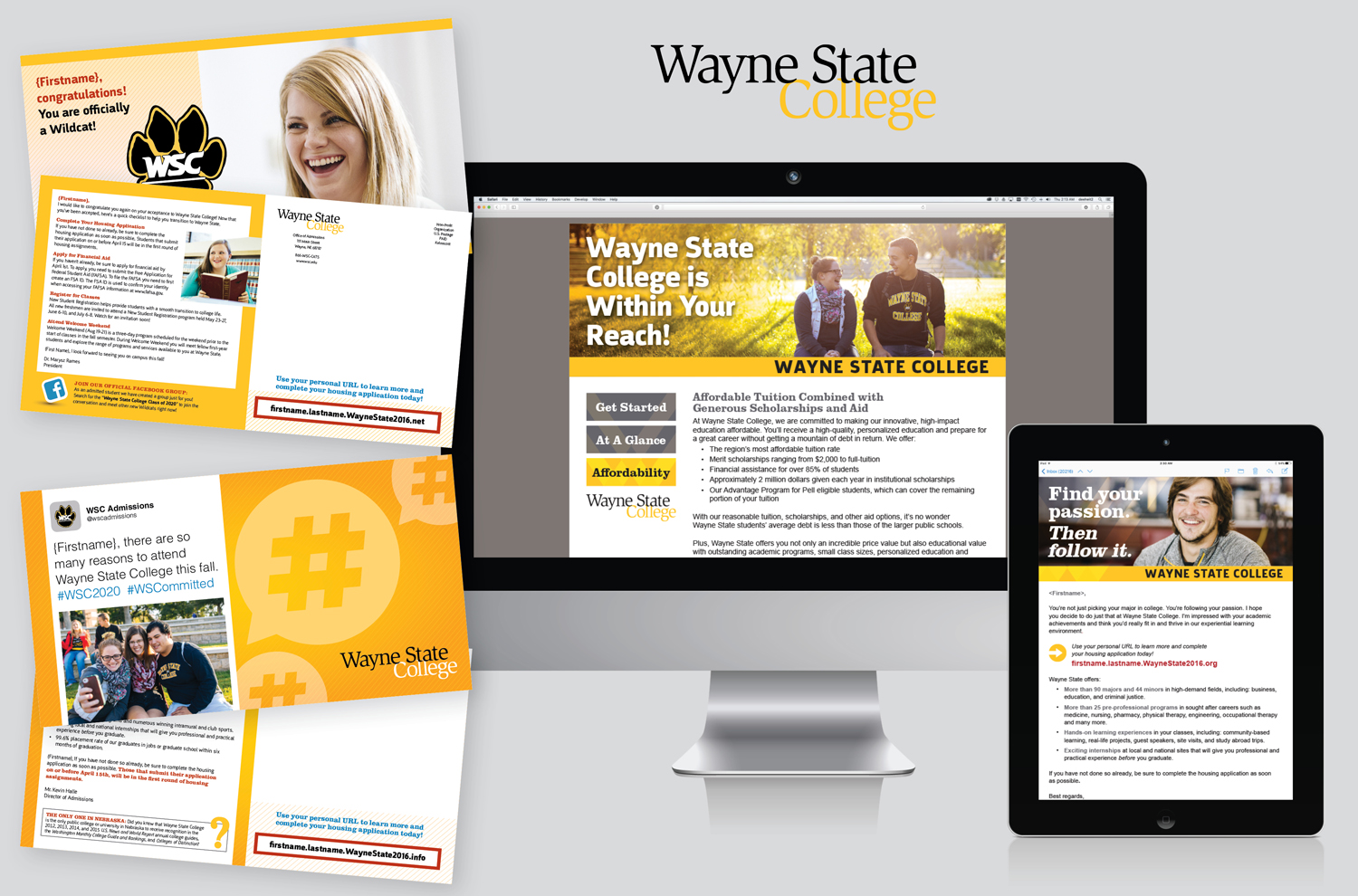 ADMITTED STUDENT ENGAGEMENT CAMPAIGN FOR WAYNE STATE COLLEGE
