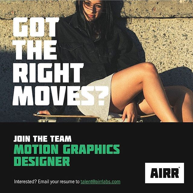 Got the right moves? Join the team as our Motion Graphics Designer. Send your resume to talent@airrlabs.com