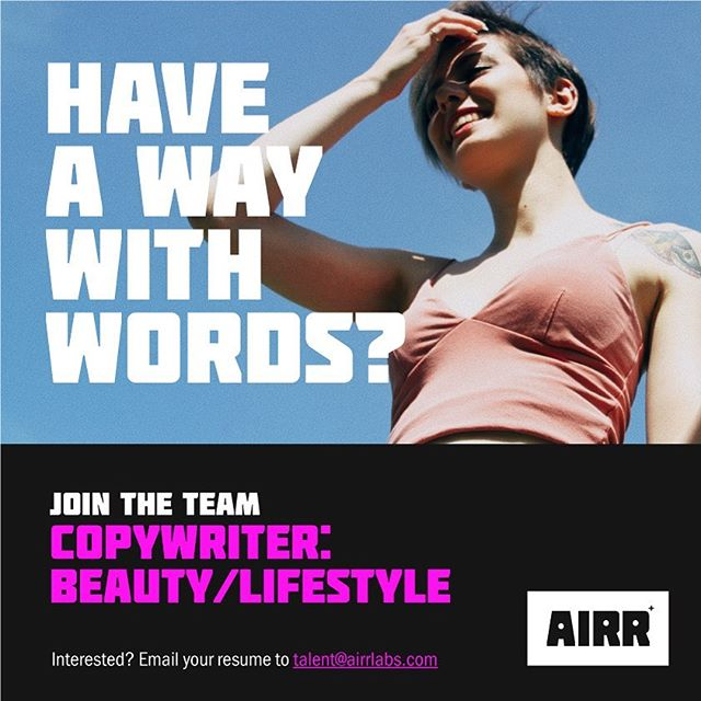 Have a way with words? Join the team as our Copywriter. Send your resume to talent@airrlabs.com