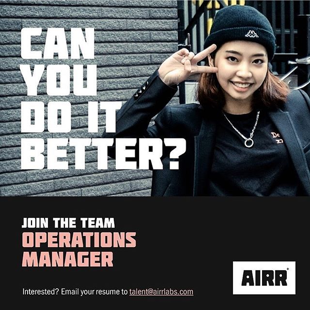 Can you do it better? Join the team as our Operations Manager. Send your resume to talent@airrlabs.com