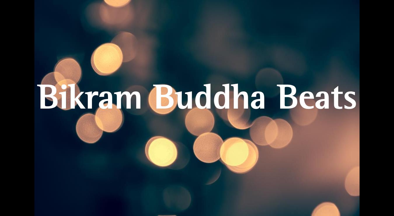 Bikram Buddha Beats.png