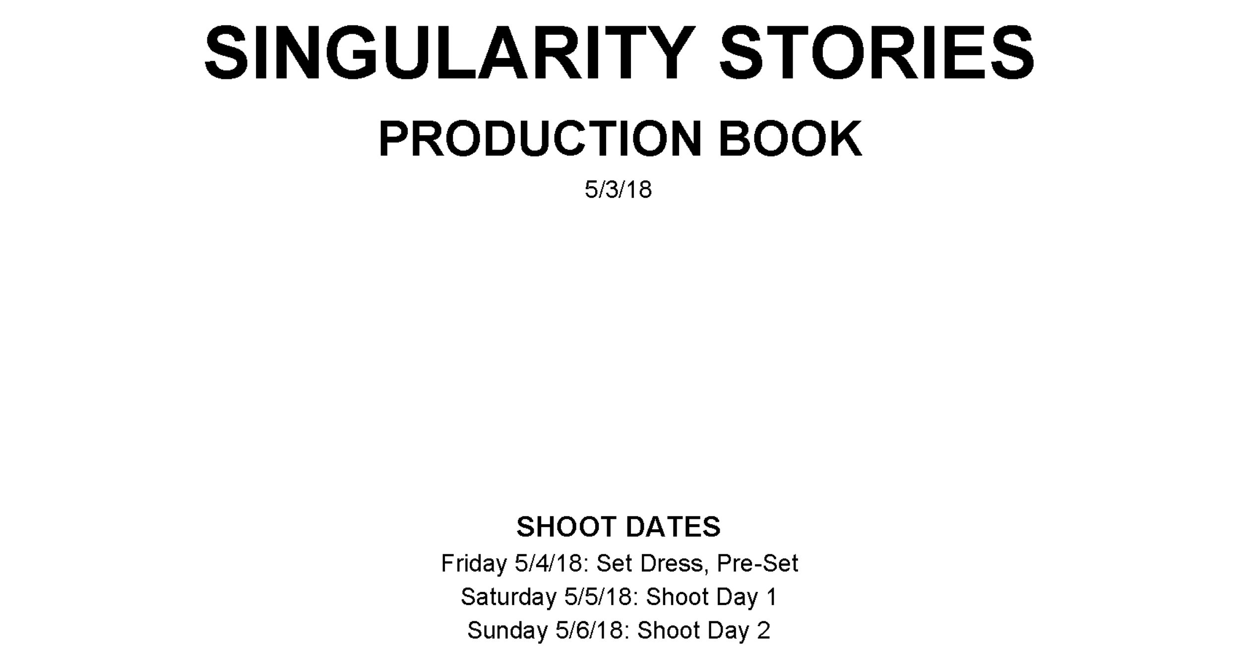 PRODUCTION BOOK - A heavily redacted production book, including contact info, locations and maps, and a general daily schedule. This is hopefully all the info that cast and crew would need heading into production days.