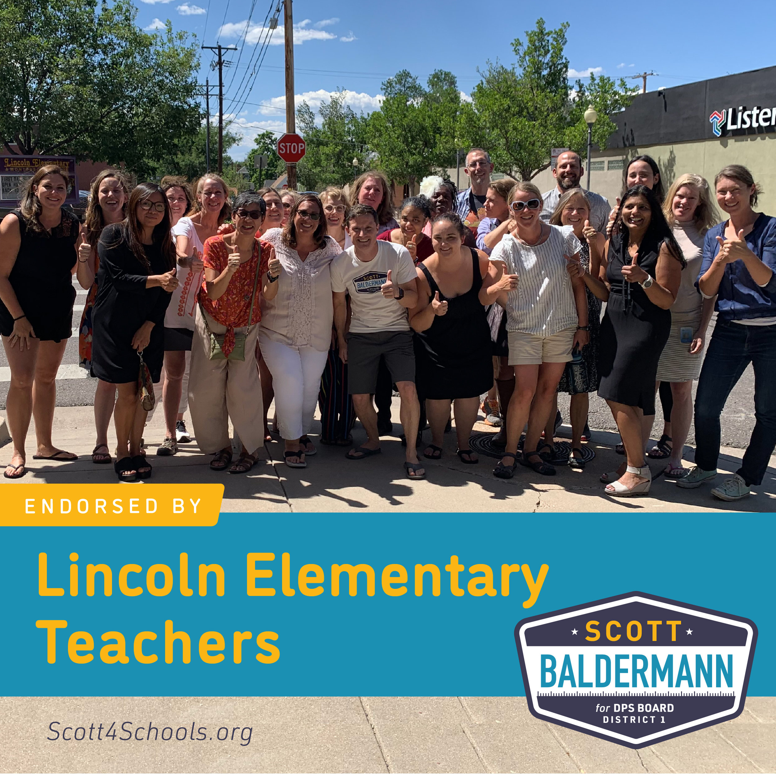 Lincoln Elementary Teachers - If you want to know why I am running, start by asking these incredibly dedicated, over-worked, under-paid teachers at Lincoln Elementary. I am so humbled by their support.