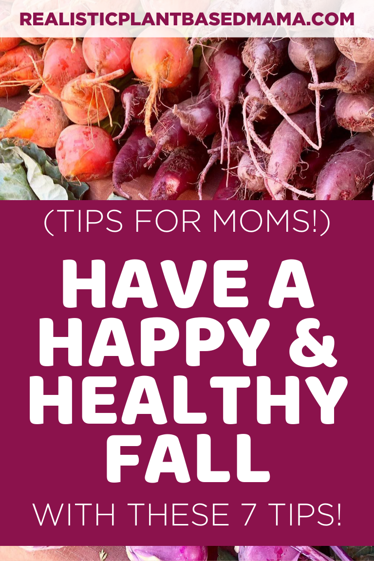 have a happy and healthy fall with these 7 tips