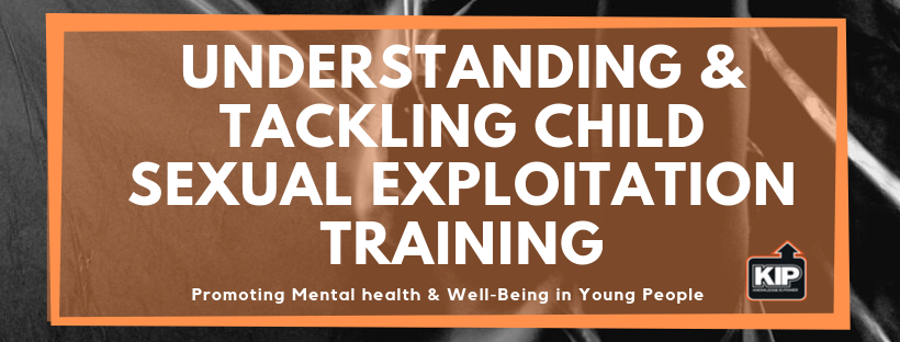 Understanding & Tackling Child Sexual Exploitation TRaining.png