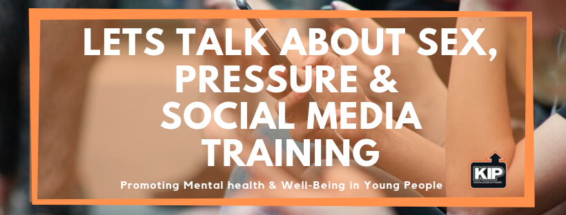 Lets Talk About Sex, Pressure &  Social Media TRaining.png