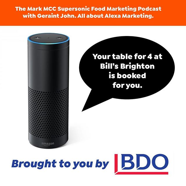 ‪This week on The Mark MCC Supersonic Food Marketing Podcast. We find out how you can start marketing via Amazon Alexa with @geraintjohn 🔗 in bio to listen now. ‪Brought to you by @bdo_uk ‬