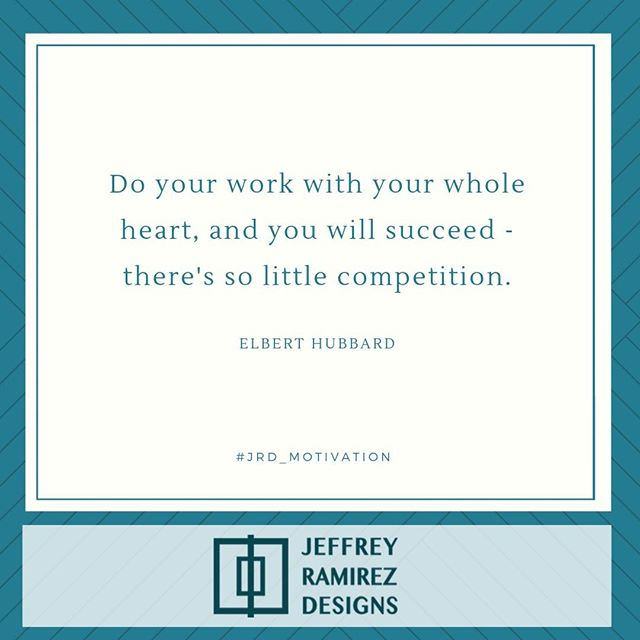 Do your work with your whole heart, and you will succeed - there's so little competition. --Elbert Hubbard⠀ .⠀ .⠀ .⠀ .⠀ .⠀ .⠀ .⠀ .⠀ .⠀ .⠀ .⠀ .⠀ .⠀ #jrdmotivation  #jeffreyramirezdesigns  #jeffreyramirez #interiordesigner #interiordesignersofinsta #interiordesignerslife #interiordesignercincinnati  #interiordesign #design #interior #architecture #home #decor #interiors #homedesign #furniture #luxury #decoration #designer #inspiration #interiordecor #homesweethome #interiorstyling #handmade #furnituredesign #instagood #style