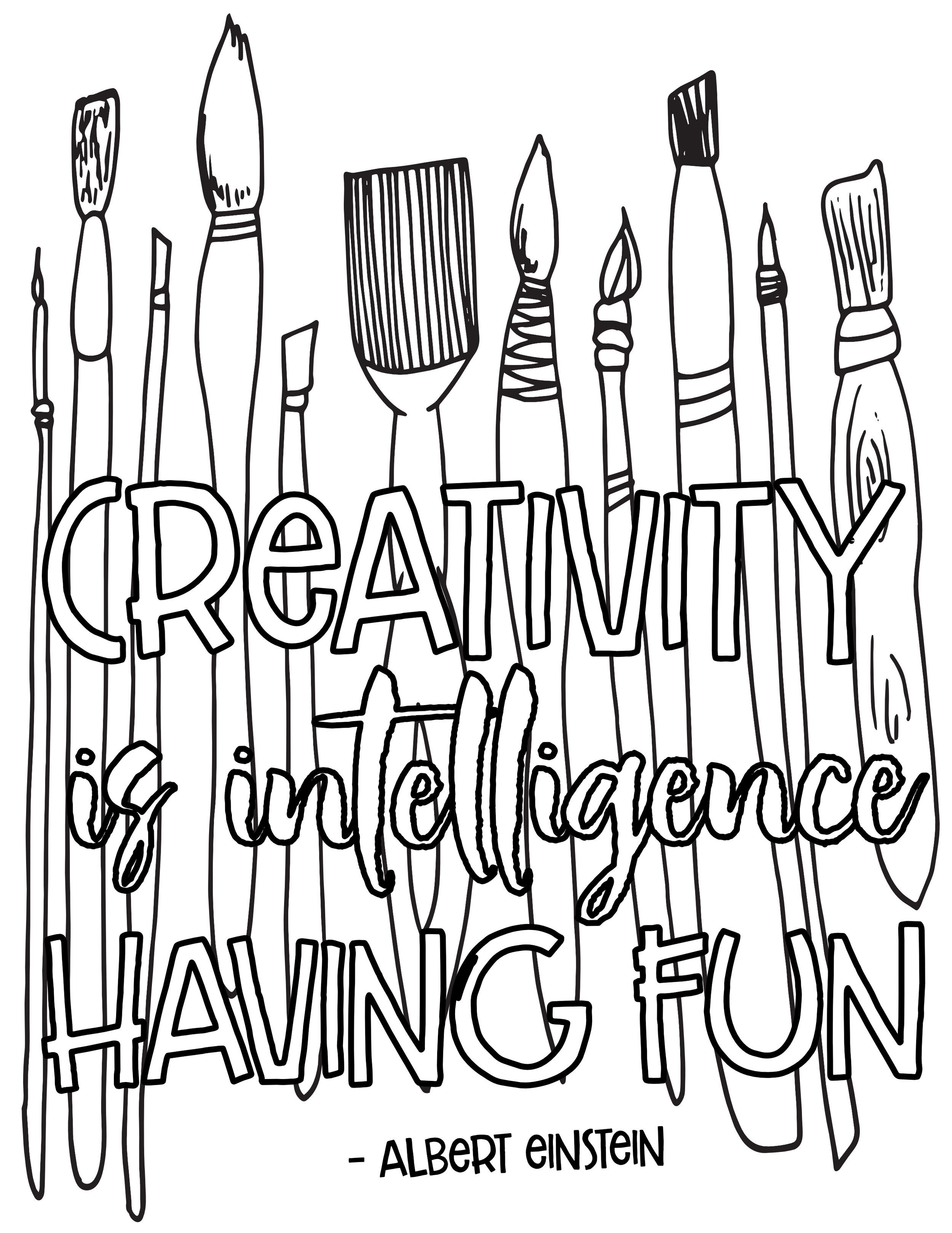 - CREATIVITY IS INTELLIGENCE HAVING FUN - Free Coloring Page