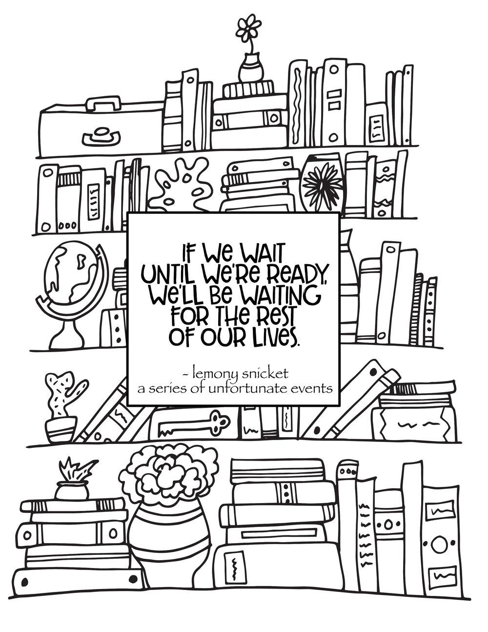 Bookshelf & Lemony Snicket Quote - Free Bookshelf Coloring Page